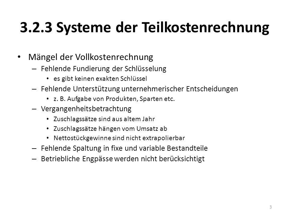 3.2.3 Systeme der Teilkostenrechnung