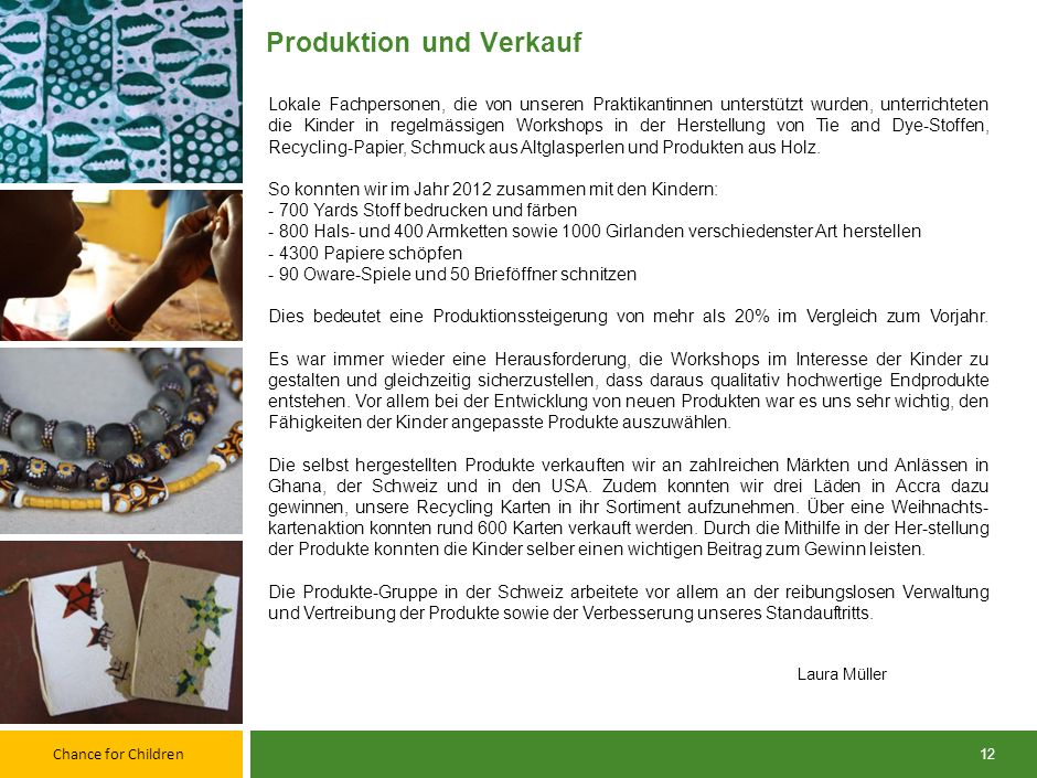 Produktion und Verkauf