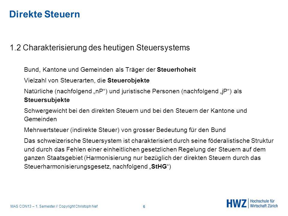 Direkte Steuern 1.2 Charakterisierung des heutigen Steuersystems