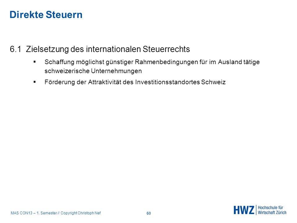 Direkte Steuern 6.1 Zielsetzung des internationalen Steuerrechts