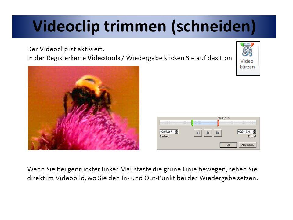 Videoclip trimmen (schneiden)