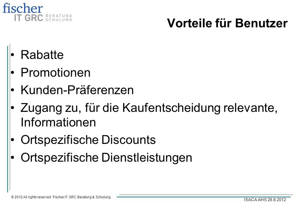 Vorteile für Benutzer Rabatte. Promotionen. Kunden-Präferenzen. Zugang zu, für die Kaufentscheidung relevante, Informationen.