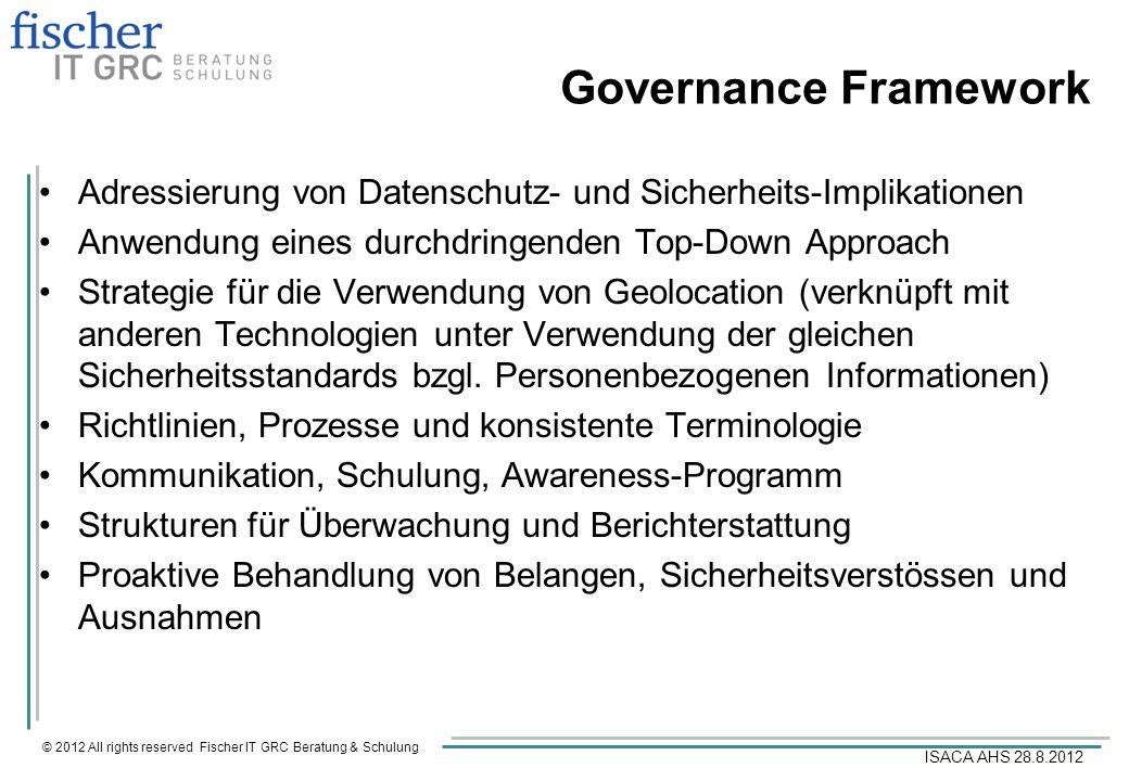 Governance FrameworkAdressierung von Datenschutz- und Sicherheits-Implikationen. Anwendung eines durchdringenden Top-Down Approach.
