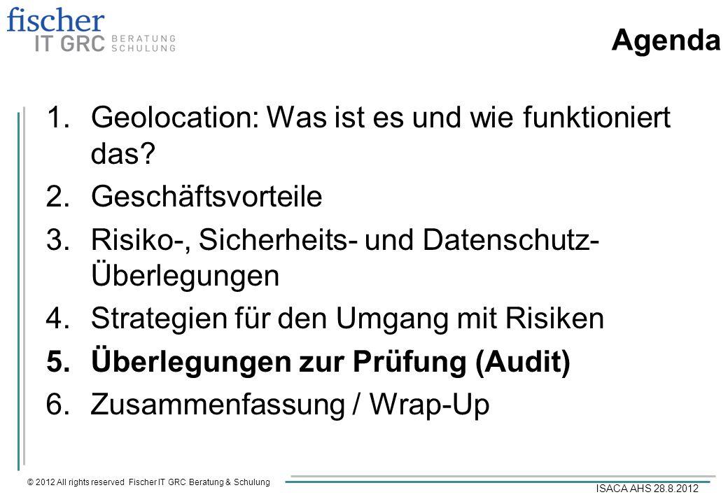 Agenda Geolocation: Was ist es und wie funktioniert das Geschäftsvorteile. Risiko-, Sicherheits- und Datenschutz-Überlegungen.