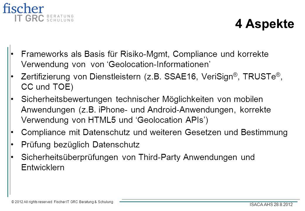4 Aspekte Frameworks als Basis für Risiko-Mgmt, Compliance und korrekte Verwendung von von 'Geolocation-Informationen'