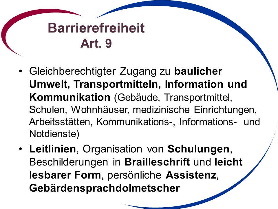 Barrierefreiheit Art. 9