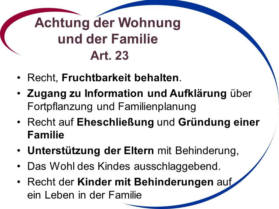 Achtung der Wohnung und der Familie Art. 23