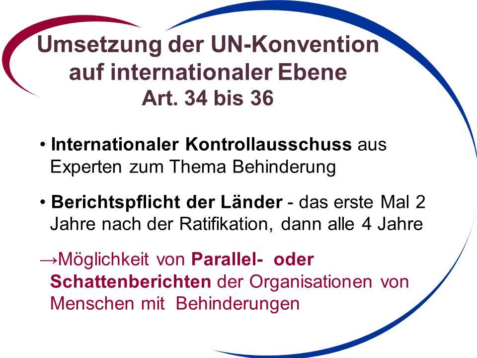 Umsetzung der UN-Konvention auf internationaler Ebene Art. 34 bis 36