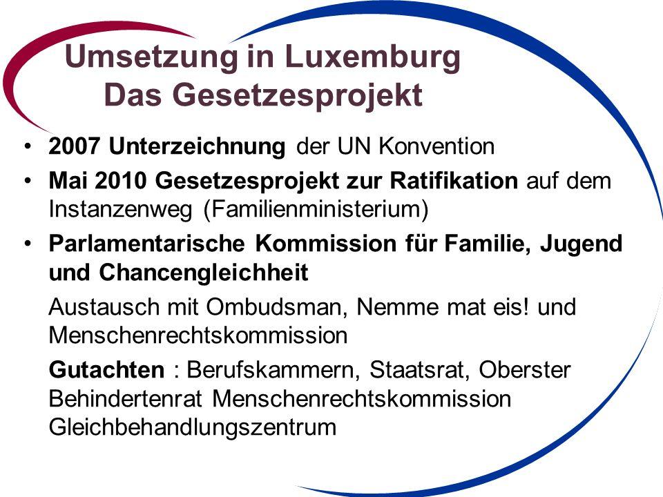 Umsetzung in Luxemburg Das Gesetzesprojekt
