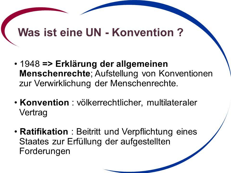 Was ist eine UN - Konvention