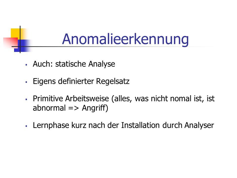 Anomalieerkennung Auch: statische Analyse Eigens definierter Regelsatz