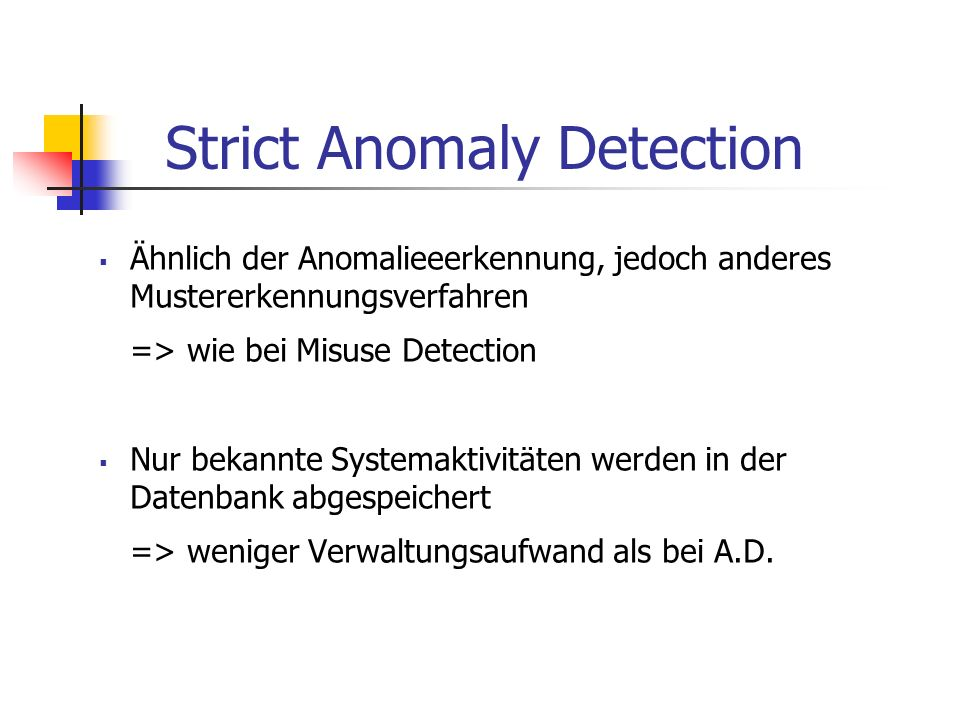 Strict Anomaly Detection