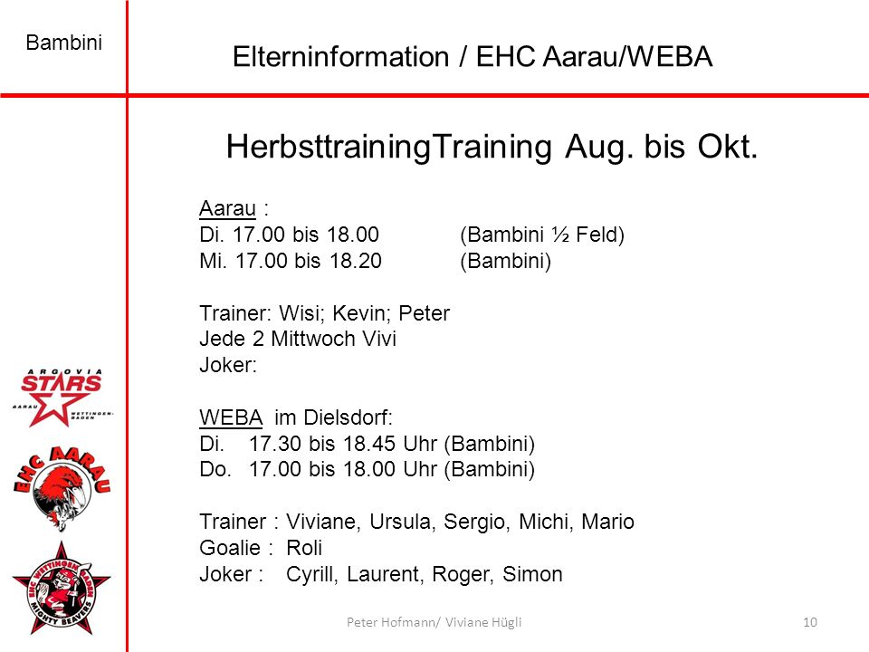 HerbsttrainingTraining Aug. bis Okt.