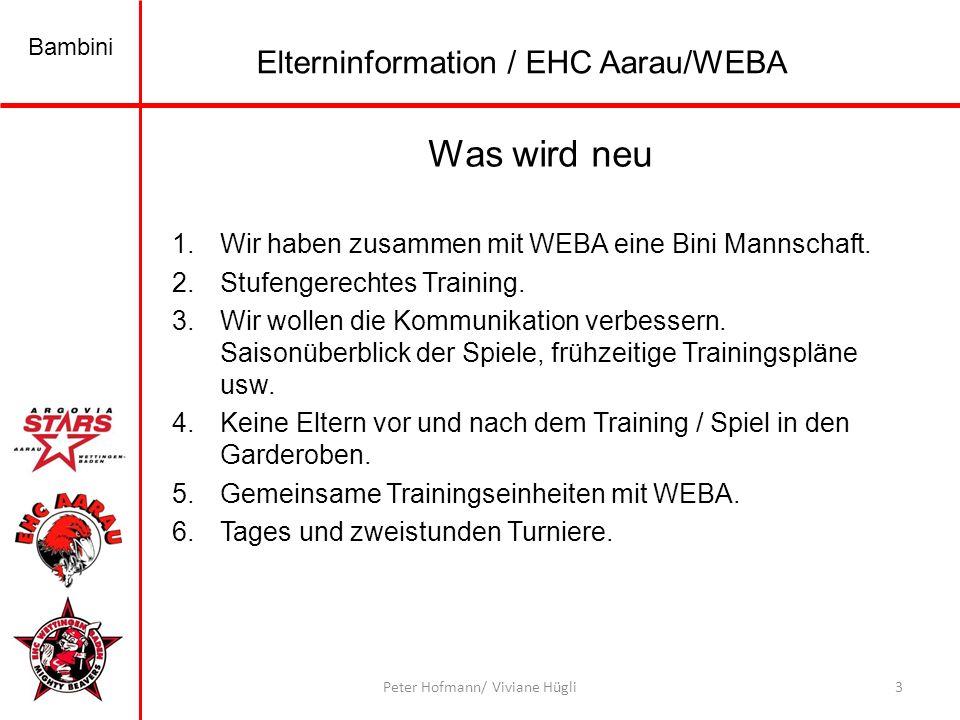 Was wird neu Elterninformation / EHC Aarau/WEBA