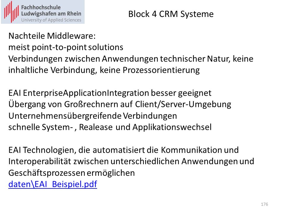 Block 4 CRM Systeme Nachteile Middleware: