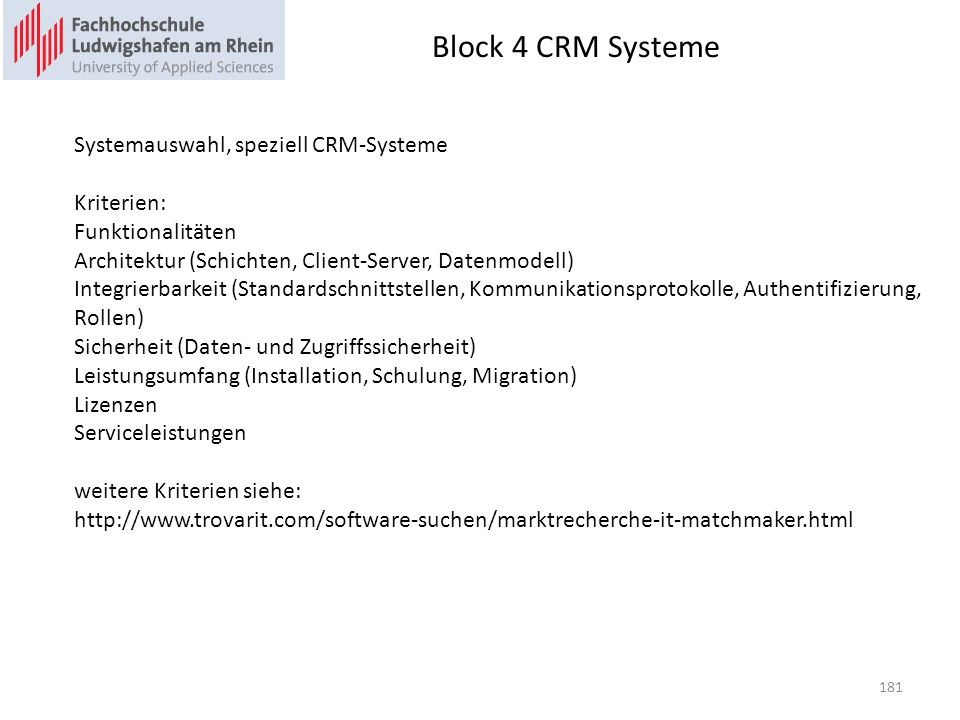 Block 4 CRM Systeme Systemauswahl, speziell CRM-Systeme Kriterien:
