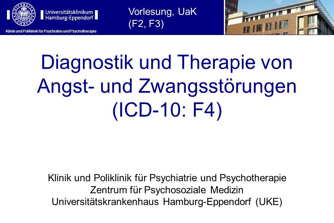 Diagnostik und Therapie von Angst- und Zwangsstörungen (ICD-10: F4)