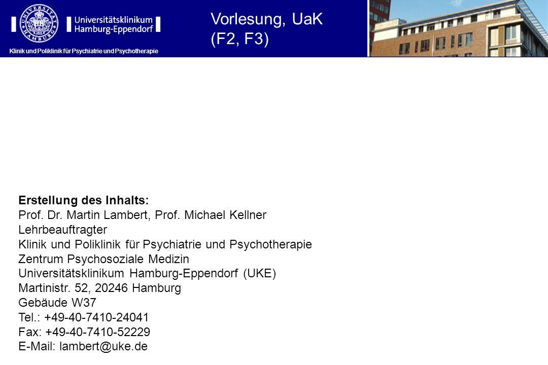 Vorlesung, UaK (F2, F3) Erstellung des Inhalts: