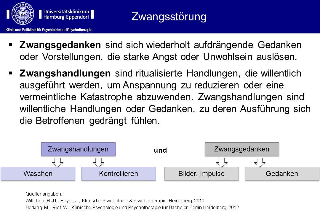Zwangsstörung Klinik und Poliklinik für Psychiatrie und Psychotherapie.