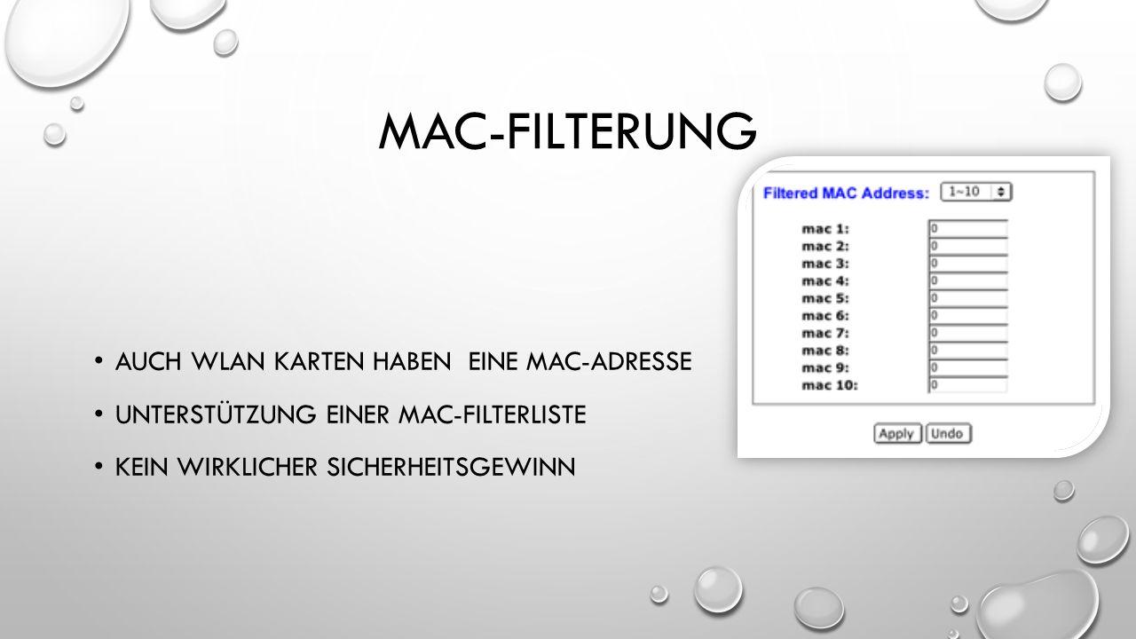 mac-filterung auch wlan karten haben eine mac-adresse