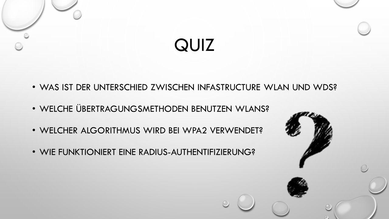 Quiz Was ist der Unterschied zwischen Infastructure Wlan und WDS