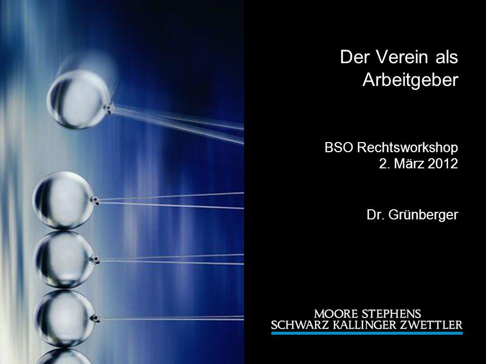 Der Verein als Arbeitgeber BSO Rechtsworkshop 2. März 2012 Dr