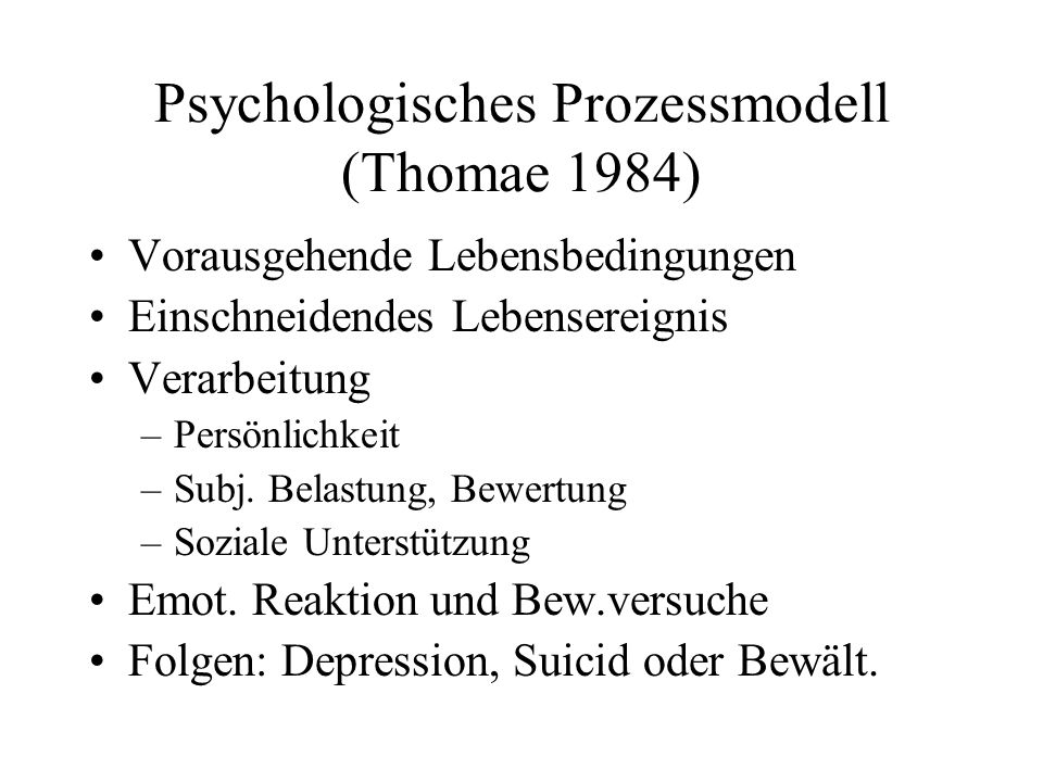 Psychologisches Prozessmodell (Thomae 1984)
