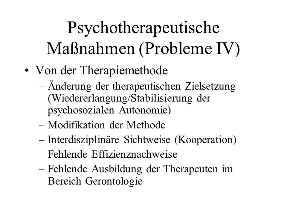 Psychotherapeutische Maßnahmen (Probleme IV)