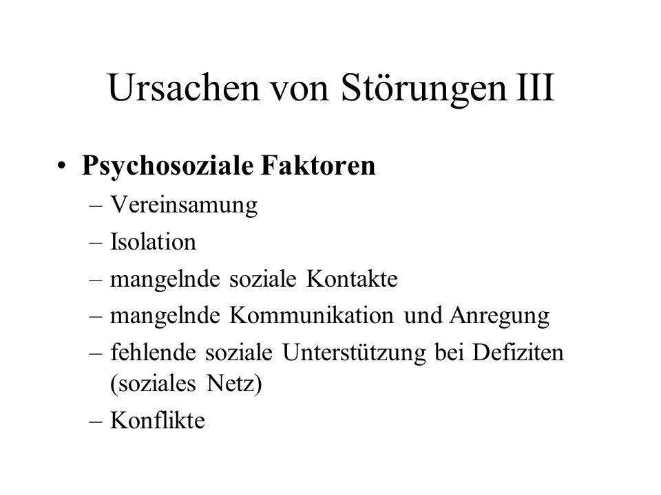 Ursachen von Störungen III
