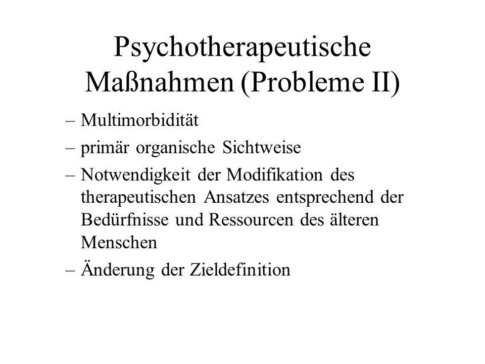 Psychotherapeutische Maßnahmen (Probleme II)