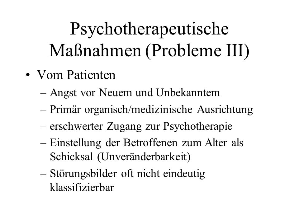 Psychotherapeutische Maßnahmen (Probleme III)