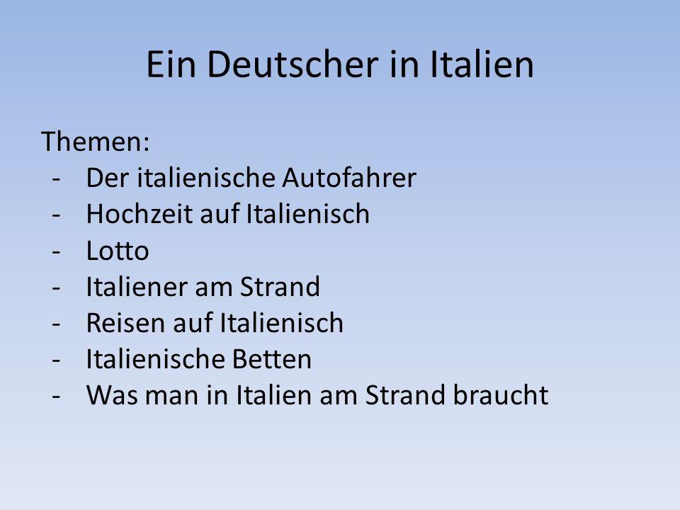 Ein Deutscher in Italien