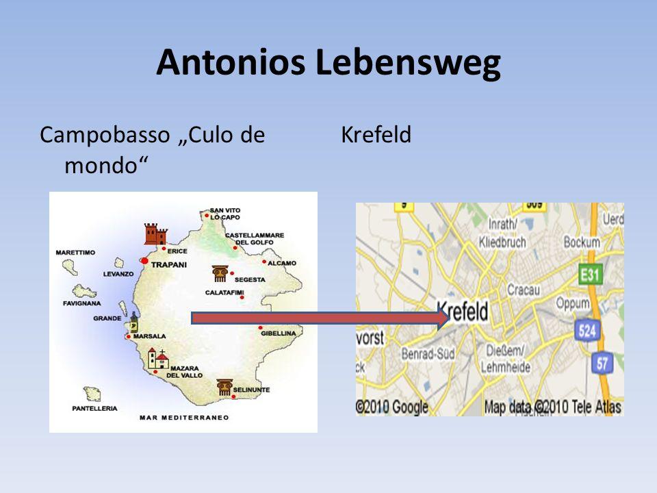 """Antonios Lebensweg Campobasso """"Culo de mondo Krefeld"""