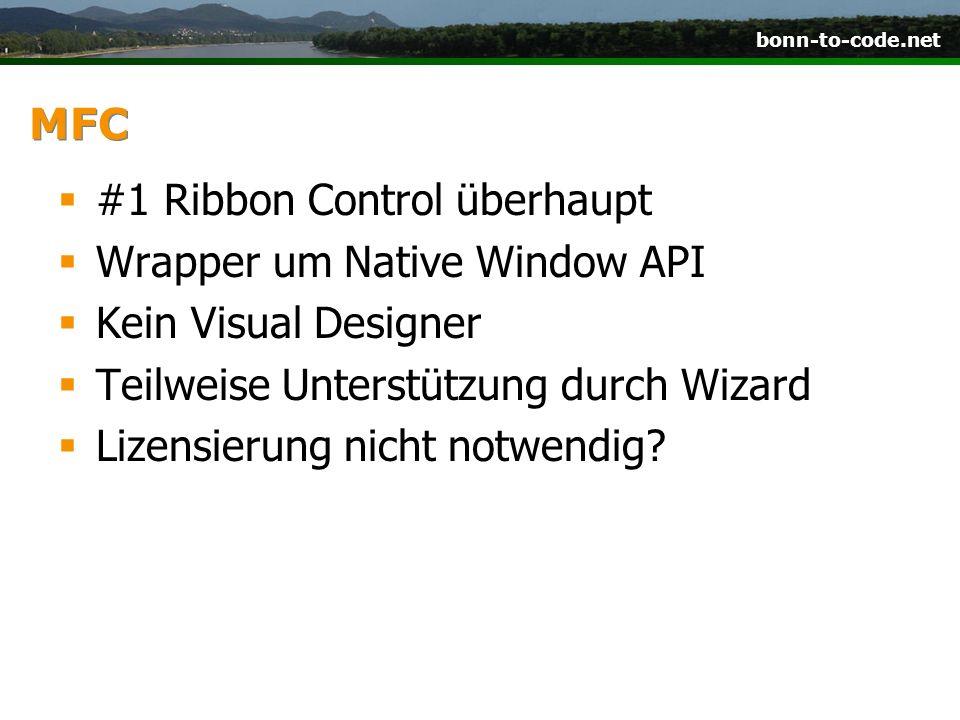MFC #1 Ribbon Control überhaupt. Wrapper um Native Window API. Kein Visual Designer. Teilweise Unterstützung durch Wizard.