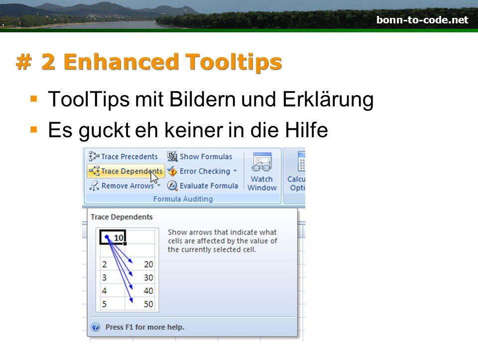 # 2 Enhanced Tooltips ToolTips mit Bildern und Erklärung Es guckt eh keiner in die Hilfe
