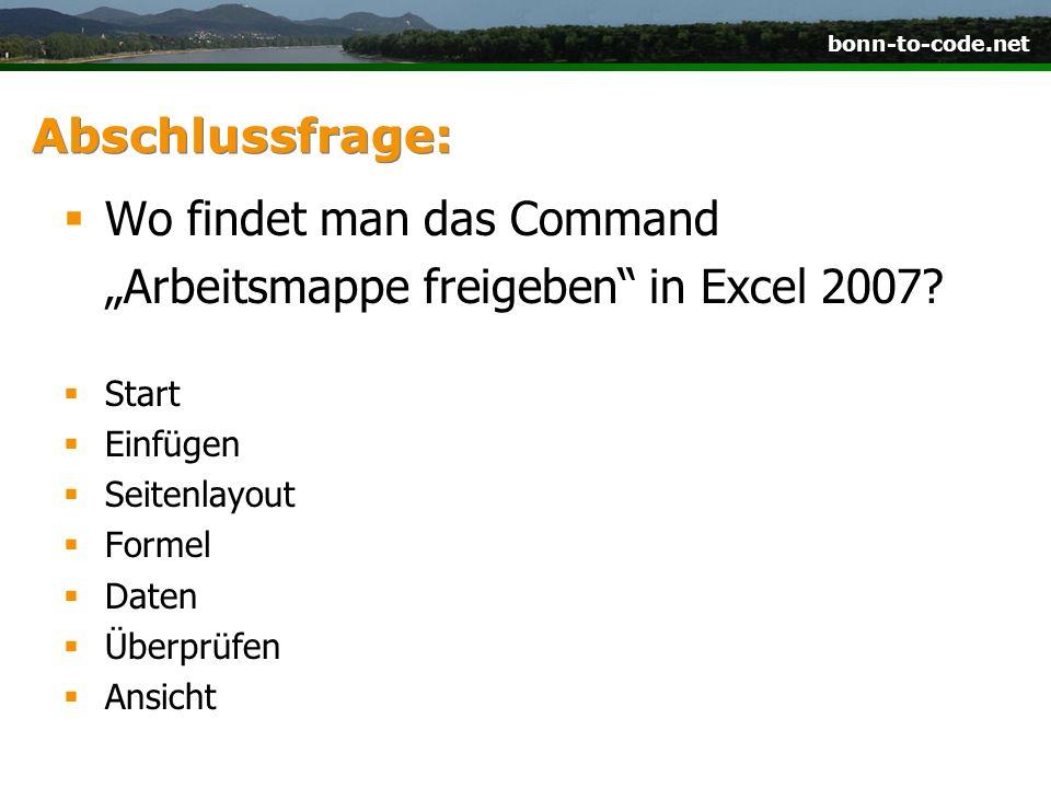 """Wo findet man das Command """"Arbeitsmappe freigeben in Excel 2007"""