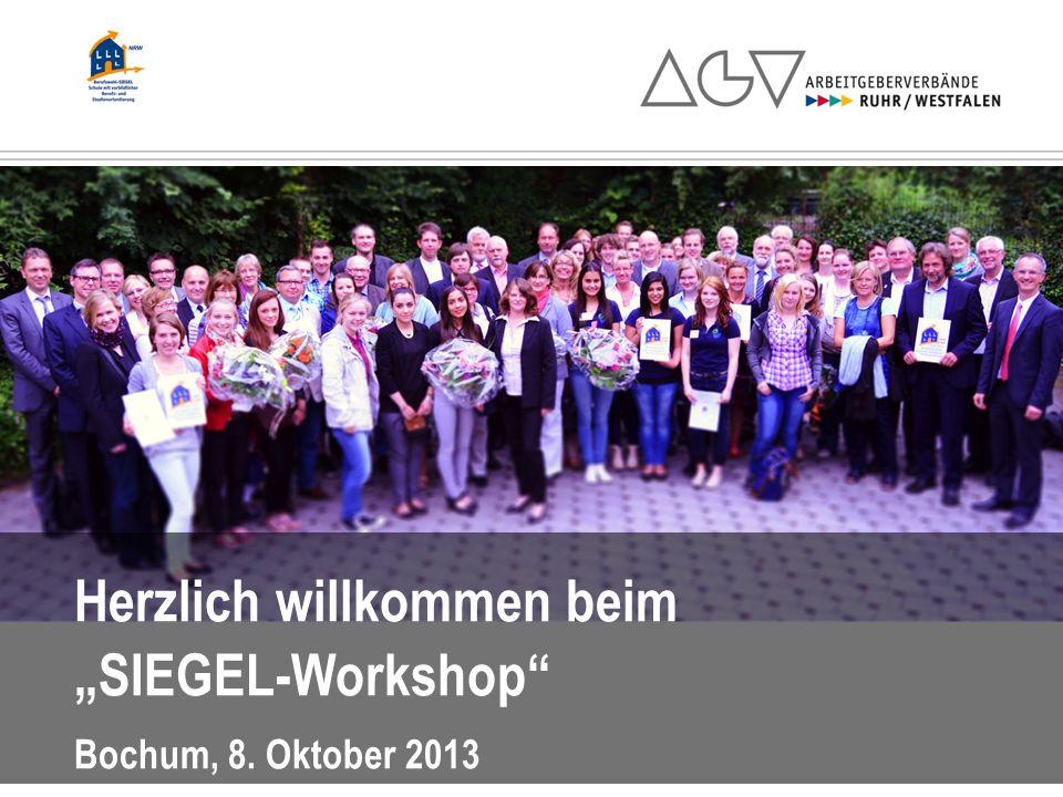 """Herzlich willkommen beim """"SIEGEL-Workshop Bochum, 8. Oktober 2013"""