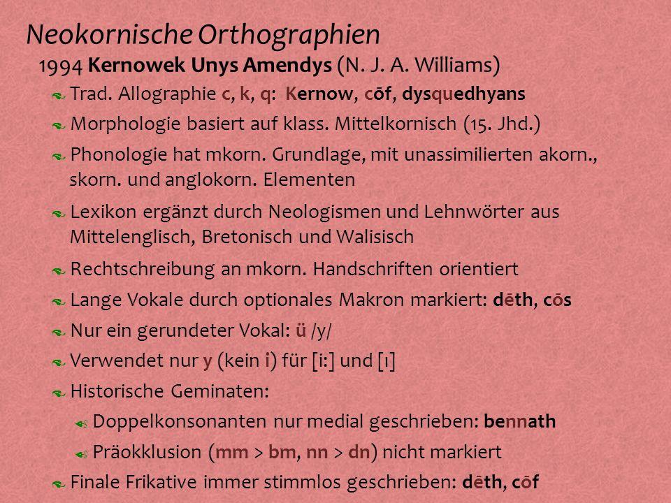 Neokornische Orthographien