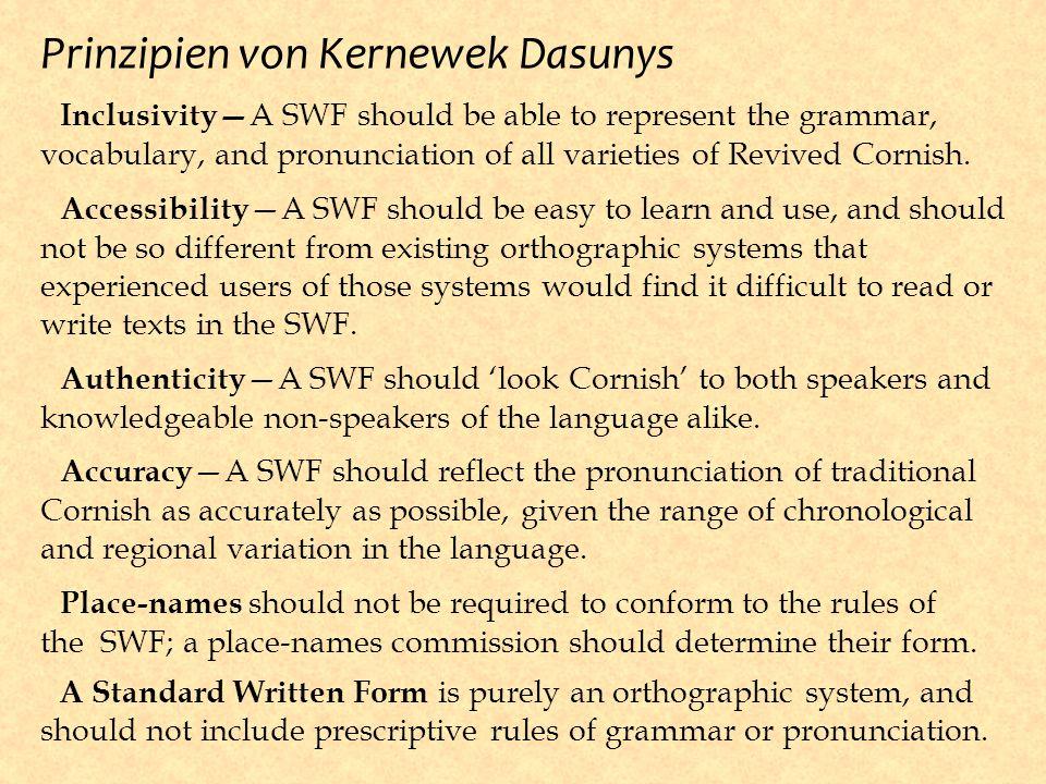 Prinzipien von Kernewek Dasunys