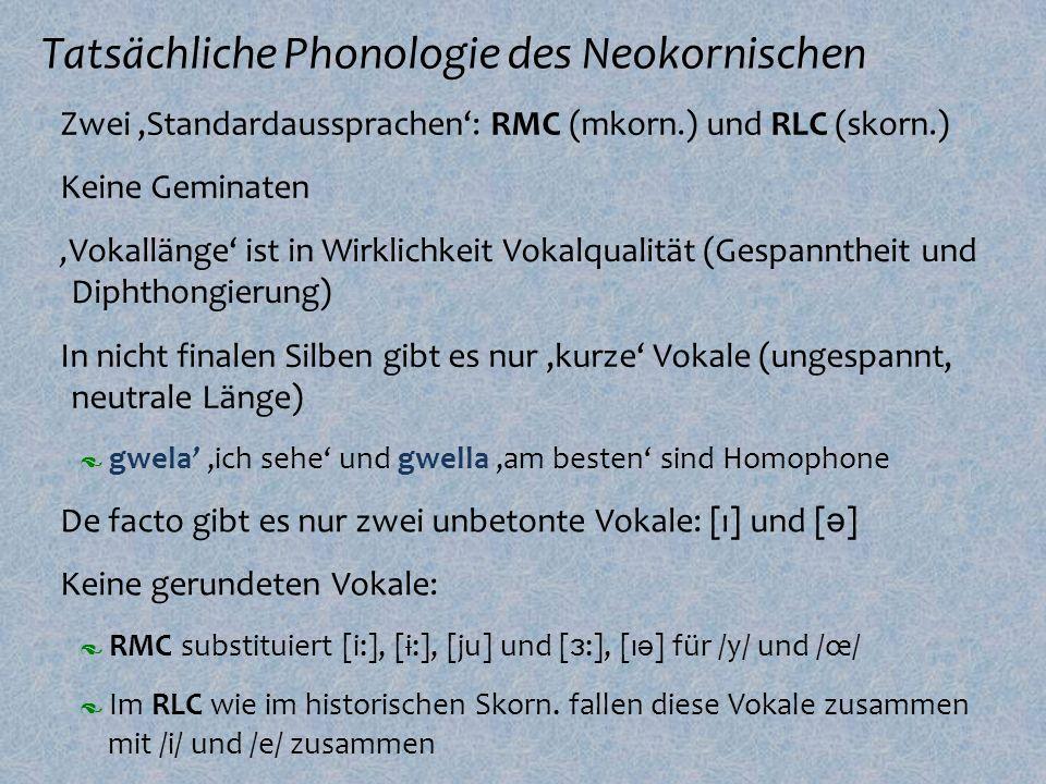 Tatsächliche Phonologie des Neokornischen