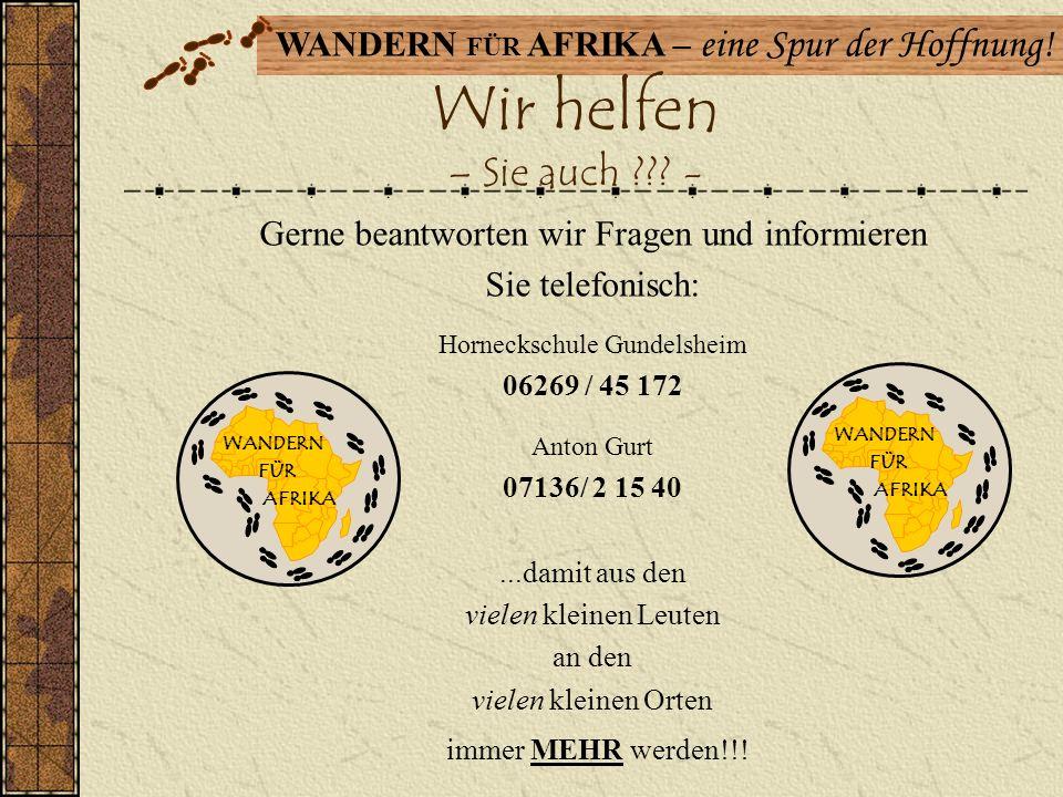 Wir helfen – Sie auch - Gerne beantworten wir Fragen und informieren. Sie telefonisch: Horneckschule Gundelsheim.