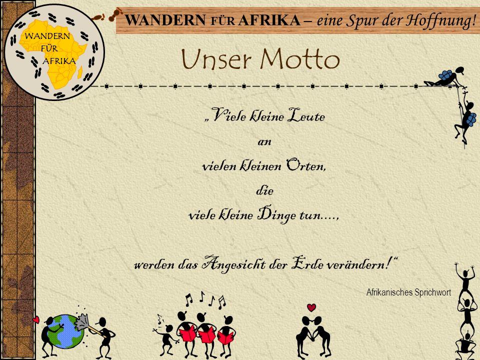 """Unser Motto Afrikanisches Sprichwort """"Viele kleine Leute an"""
