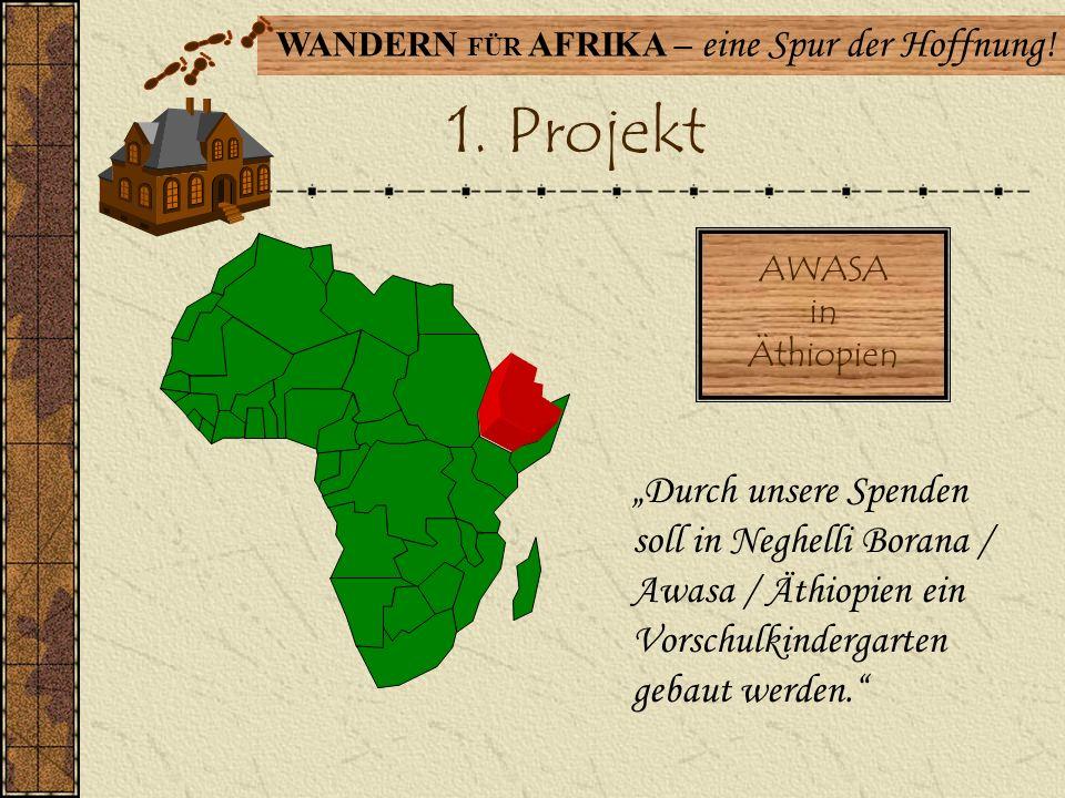 1. Projekt AWASA. in. Äthiopien.