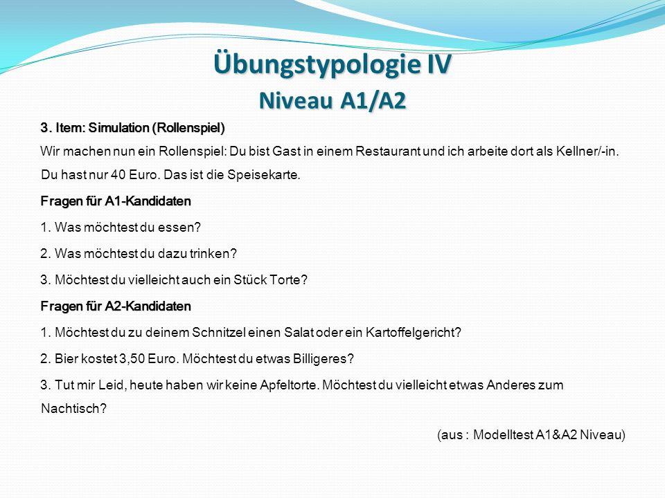 Übungstypologie IV Niveau A1/A2