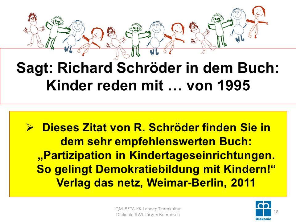 Sagt: Richard Schröder in dem Buch: Kinder reden mit … von 1995