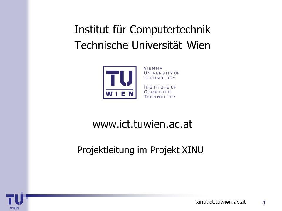 Institut für Computertechnik Technische Universität Wien www. ict