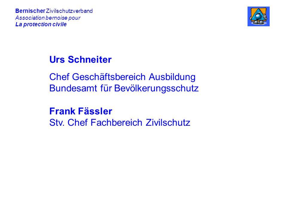 Chef Geschäftsbereich Ausbildung Bundesamt für Bevölkerungsschutz