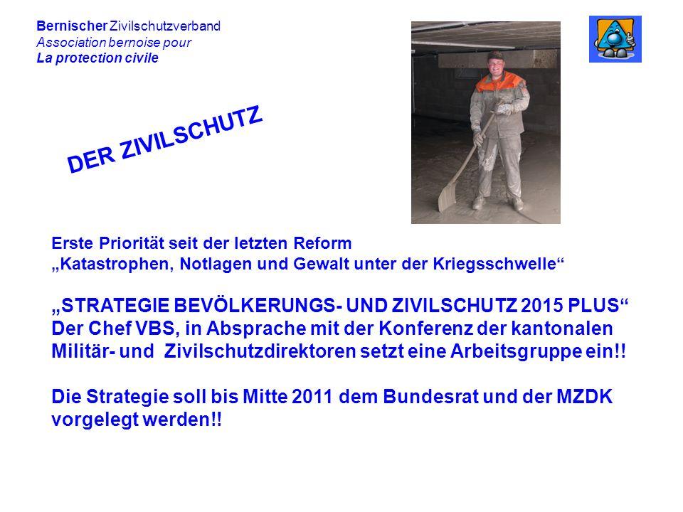 """DER ZIVILSCHUTZ """"STRATEGIE BEVÖLKERUNGS- UND ZIVILSCHUTZ 2015 PLUS"""