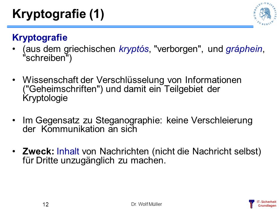 Kryptografie (1) Kryptografie