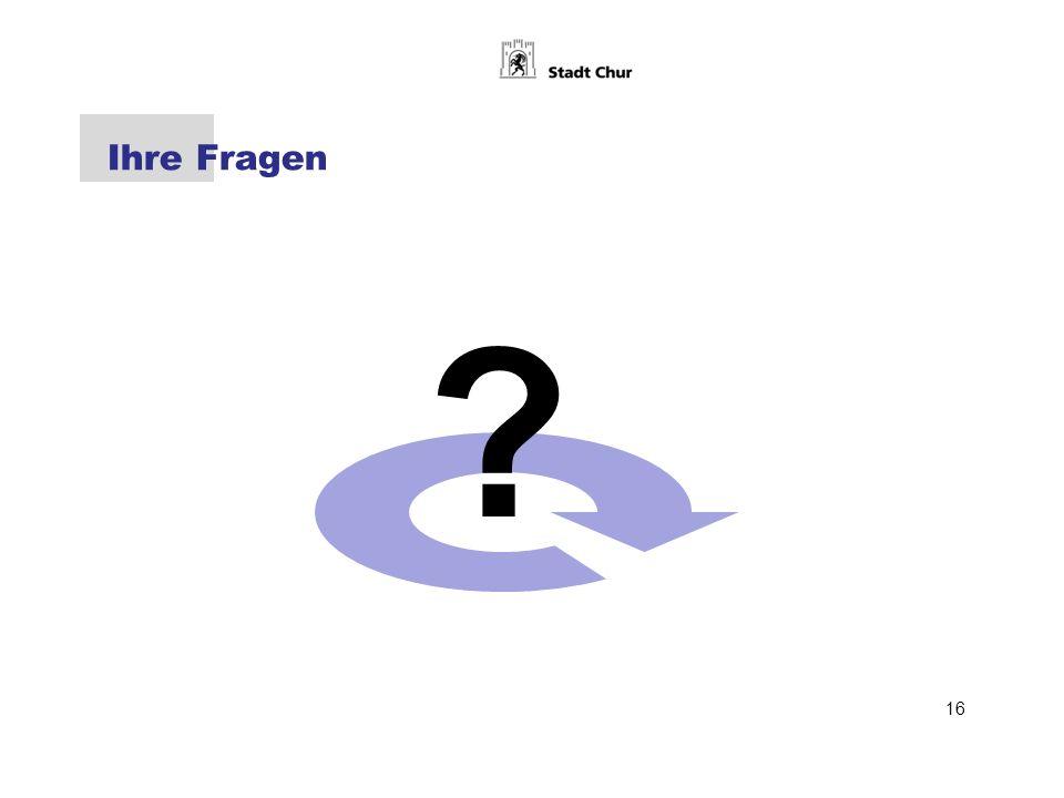 Ihre Fragen 16